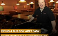Being a bus boy ain't easy.
